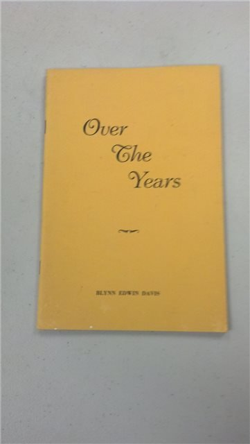 "Blynn Edwin Davis ""Over the Years"""
