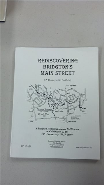 "Bridgton Historical Society ""Rediscovering Bridgton's Main Street"""